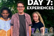 Taize Yorkshire Schools Pilgrimage - day 7